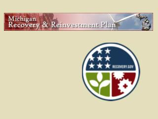 A Recovery Update for Michigan�s Citizens Governor Jennifer M. Granholm