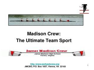 Madison Crew: The Ultimate Team Sport