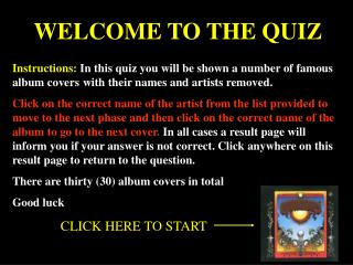 WELCOME TO THE QUIZ