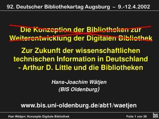 Die Konzeption der Bibliotheken zur Weiterentwicklung der Digitalen Bibliothek