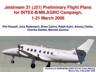Presented at SENEAM-MILAGRO ATC/Air Crews Meeting Mexico City, 2 December 2005