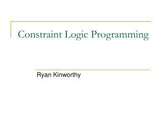 Constraint Logic Programming