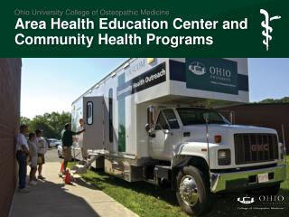 Ohio University College of Osteopathic Medicine Area Health Education Center and Community Health Programs