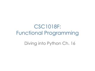 CSC1018F: Functional Programming