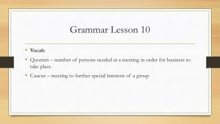 Grammar Lesson  10