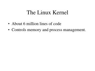 The Linux Kernel
