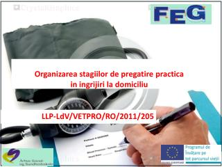 Organizarea stagiilor de pregatire practica  in ingrijiri la domiciliu