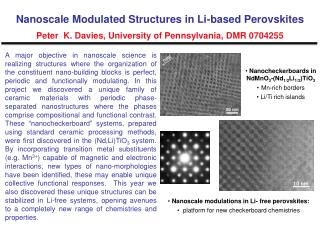 Nanoscale modulations in Li- free perovskites:    platform for new checkerboard chemistries
