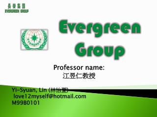 Evergreen    Group