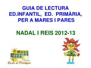 GUIA DE LECTURA  ED.INFANTIL,  ED.  PRIMÀRIA,  PER A MARES I PARES