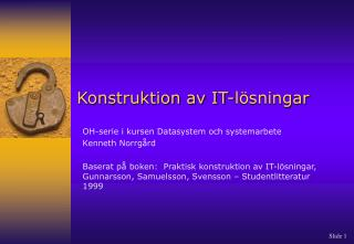 Konstruktion av IT-l�sningar