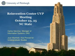 Reinvention Center UVP Meeting  October 23, 25  NC State