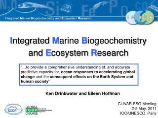 I ntegrated M arine B iogeochemistry and E cosystem R esearch