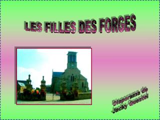 LES FILLES DES FORGES