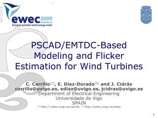 PSCAD/EMTDC-Based Modeling and Flicker Estimation for Wind Turbines
