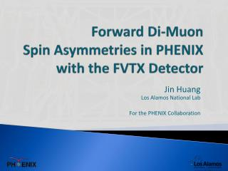 Forward Di-Muon  Spin Asymmetries in PHENIX with the FVTX Detector