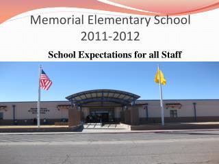Memorial Elementary School  2011-2012