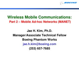 Wireless Mobile Communications: Part 2 � Mobile Ad-hoc Networks (MANET)
