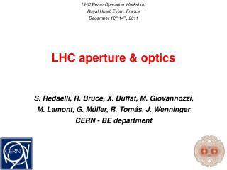 LHC aperture & optics