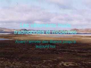 Les v tements inuits traditionnels et modernes