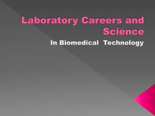 Laboratory Careers and Science