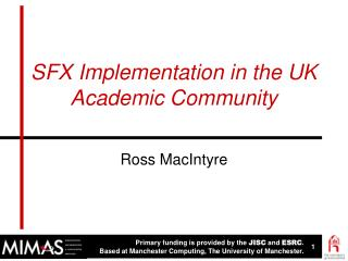 SFX Implementation in the UK Academic Community