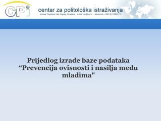 """Prijedlog izrade baze podataka """"Prevencija ovisnosti i nasilja među mladima"""""""