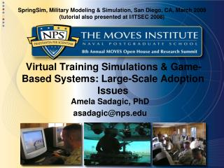 Virtual Training Simulations & Game-Based Systems: Large-Scale Adoption Issues