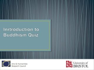 Inrtroduction  to Buddhism Quiz
