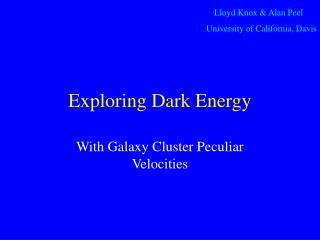 Exploring Dark Energy