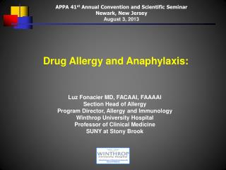 Luz Fonacier MD, FACAAI, FAAAAI Section Head of Allergy Program Director, Allergy and Immunology