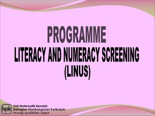 LITERACY AND NUMERACY SCREENING