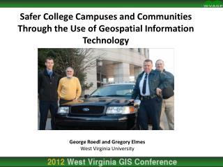 Safer College Campuses and Communities Through the Use of Geospatial Information Technology