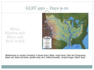 GLST 490 – Days 9-10