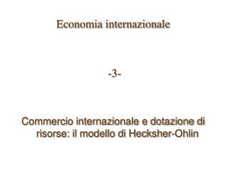Economia internazionale  -3-