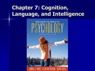Chapter 7: Cognition, Language, and Intelligence