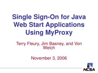 Single Sign-On for Java Web Start Applications Using MyProxy