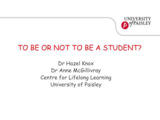 TO BE OR NOT TO BE A STUDENT?