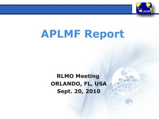 RLMO Meeting     ORLANDO, FL, USA     Sept. 20, 2010