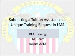 Submitting a Tuition Assistance or Unique Training Request in LMS