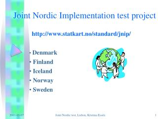 Joint Nordic Implementation test project
