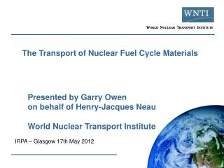 The Transport of Nuclear Fuel Cycle Materials