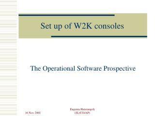 Set up of W2K consoles