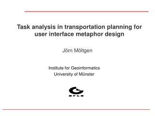 Task analysis in transportation planning for user interface metaphor design