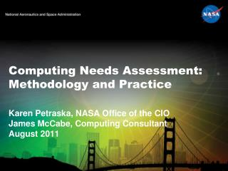 Computing Needs Assessment: Methodology and Practice