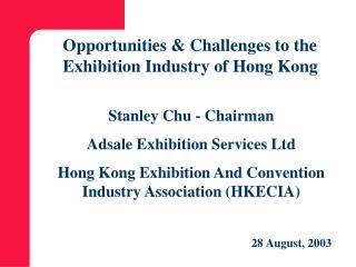 Stanley Chu - Chairman Adsale Exhibition Services Ltd