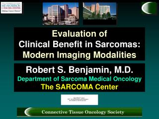 Evaluation of Clinical Benefit in Sarcomas: Modern Imaging Modalities