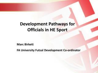 Development Pathways for Officials in HE Sport