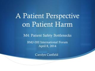A Patient Perspective on Patient Harm