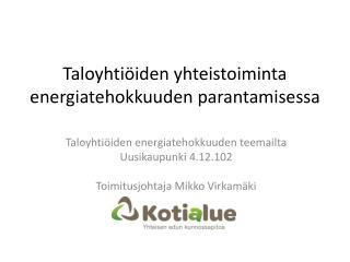 Taloyhtiöiden yhteistoiminta  energiatehokkuuden parantamisessa